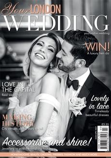 Your London Wedding magazine, Issue 76